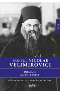 Inima in Marele Post - Sfantul Nicolae Velimirovici